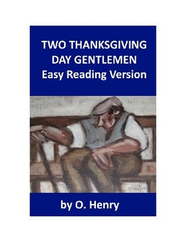 Two Thanksgiving Day Gentlemen - Easy Reading O. Henry Story