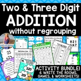 Two and Three Digit Addition No Regrouping [BUNDLE!]