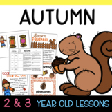 Two & Three's AUTUMN Lesson Plans