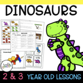 Two and Three Year Old DINOSAUR Thematic Unit Lesson Plans