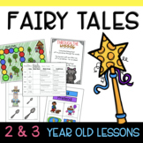Two & Three's FAIRY TALES Lesson Plans