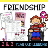 Two & Three's FRIENDSHIP Lesson Plan