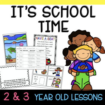 Two & Three's IT'S SCHOOL TIME lesson plan
