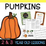 Two & Three's PUMPKIN Lesson Plans