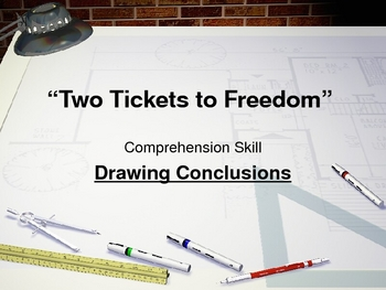 """Two Tickets to Freedom"" - Drawing Conclusions - Open Court Reading"