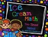 Ice Cream Math: Two Times Tables