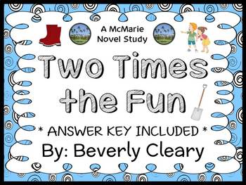 Two Times the Fun (Beverly Cleary) Novel Study / Comprehension  (20 pages)