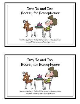 Two,  To, and Too: Hooray for Homophones