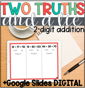 Two Truths & a Lie - 2-digit Addition