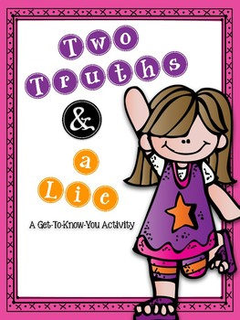 Two Truths & a Lie: A Get-To-Know-You Activity