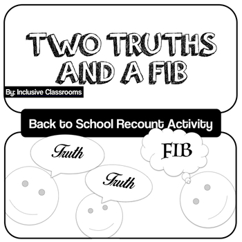 Two Truths and a Lie - Back to School/Summer Break Recount Writing Activity
