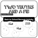 Two Truths and a Lie - Spring Break Recount Activity