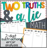 2 Digit Subtraction Error Analysis: 2 Truths & a Lie