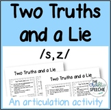 Two Truths and a Lie: An articulation activity for /s, z/