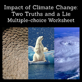 Impact of Climate Change: Two Truths and a Lie