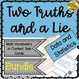 Two Truths and a Lie Math Data and Statistics Vocabulary Bundle