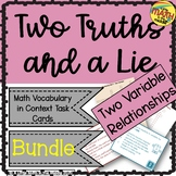 Two Truths and a Lie Math Two Variable Relationships Vocab