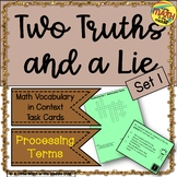 Two Truths and a Lie Math Vocabulary Set 1