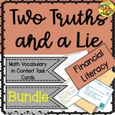 Two Truths and a Lie Math Financial Literacy Vocabulary Bundle