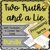Two Truths and a Lie Math Processing Terms Vocabulary Bundle