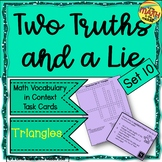 Two Truths and a Lie Math Vocabulary Set 10 Triangles
