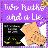Two Truths and a Lie Math Vocabulary Set 11 Area Perimeter