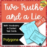 Two Truths and a Lie Math Vocabulary Set 12 Polygons Quadrilaterals