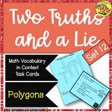 Two Truths and a Lie Math Vocabulary Set 12