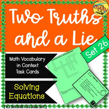 Two Truths and a Lie Math Vocabulary Set 26 Solving Equations