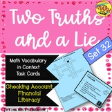 Two Truths and a Lie Math Vocabulary Set 32 Checking Accou