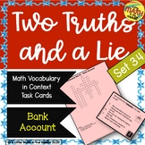 Two Truths and a Lie Math Vocabulary Set 34 Bank Account