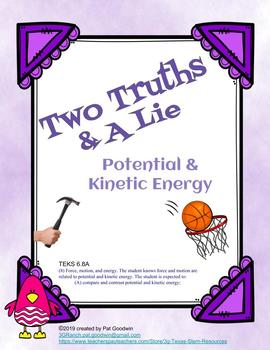 Two Truths and a Lie Potential and Kinetic Energy