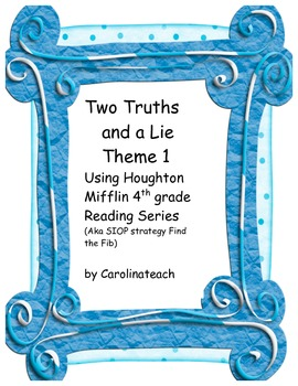 Two Truths and a Lie, Using 4th Grade Houghton Mifflin Reading Series