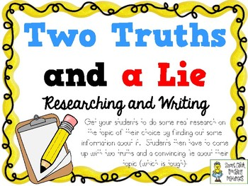 two truths and a lie essay Getting ready for a good game of two truths and a lie you better be prepared with some lies and facts that you don't mind sharing check out this list that will.