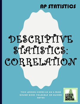 Two Variable Statistics Part 1: Correlation