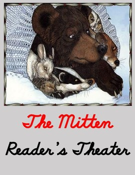 The Mitten Reader's Theater - FREE!