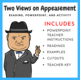 Two Views of Appeasement: Reading, PowerPoint, and Activity