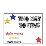 Two Way Sorting with Sight Words, Names and More