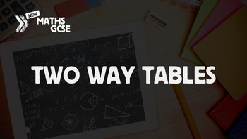 Two Way Tables - Complete Lesson