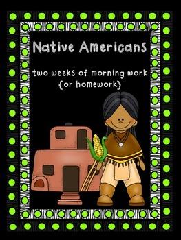 Two Weeks of Native Americans Morning Work {or homework}