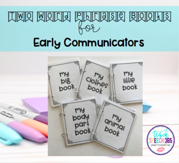 Two Word Phrase Books for Early Communicators