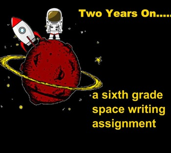 Two Years On.....A Space Writing Assignment