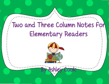 Two and Three Colum notes for Elementary- Common Core