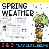 Two and Three's SPRING WEATHER Lesson Plans