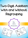 Two-digit Addition With and Without Regrouping