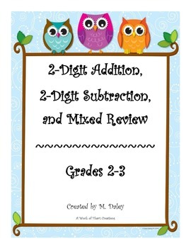 Two-digit Addition/Two-digit Subtraction/Mixed Review
