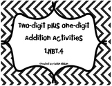 Two digit and one digit Addition Activities 1.NBT.4