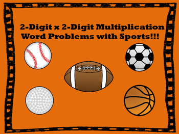 4.NBT.B.5 Two-digit x Two-digit multiplication word problems (Sports)