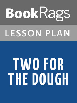 Two for the Dough Lesson Plans