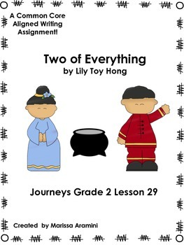 Two of Everything-A Common Core Writing Assignment-Journeys Lesson 29 Grade 2